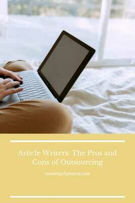 Article Writers:  The Pros and Cons of Outsourcing