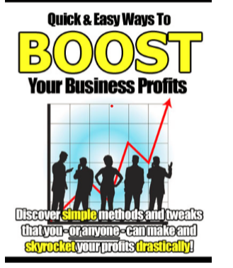 Quick & Easy Ways to Boost Your Business Profits