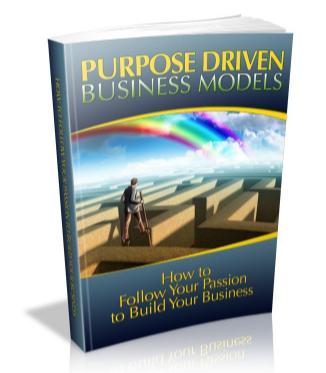 Purpose Driven Business Models