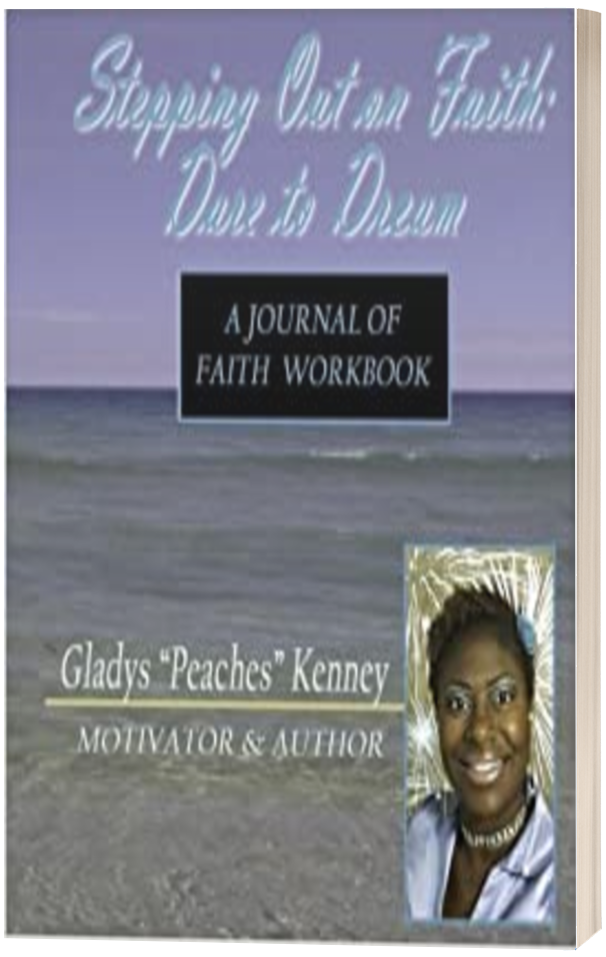 STEPPING OUT ON FAITH: DARE TO DREAM WORKBOOK