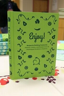 Enjoy! Recipes for Building Community
