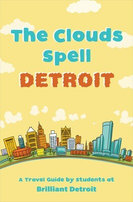 The Clouds Spell DETROIT