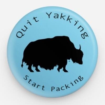 Quit Yakking Start Packing Button