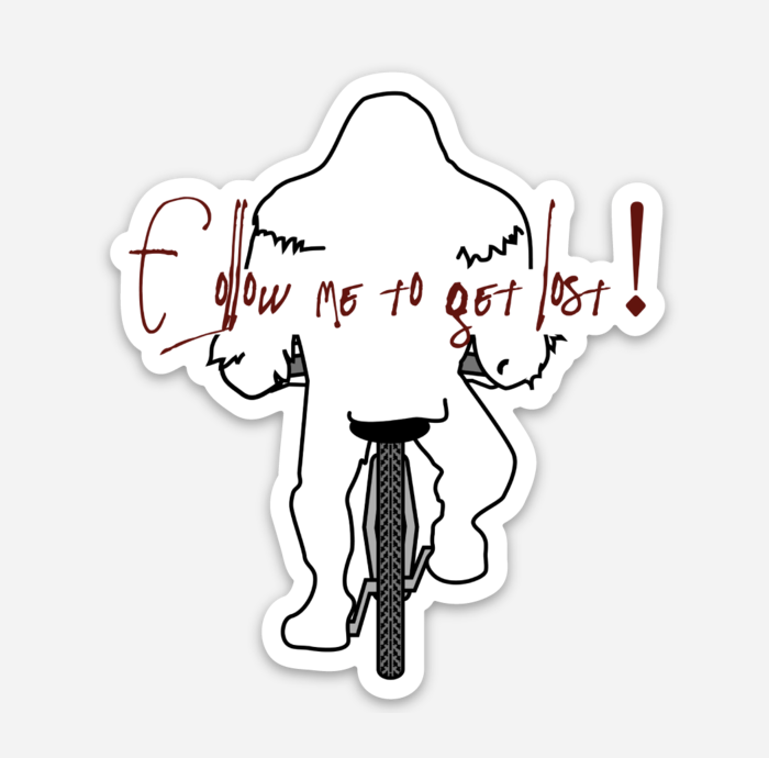 Follow me to get lost! - Sticker