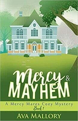 Mercy & Mayhem: A Mercy Mares Mystery