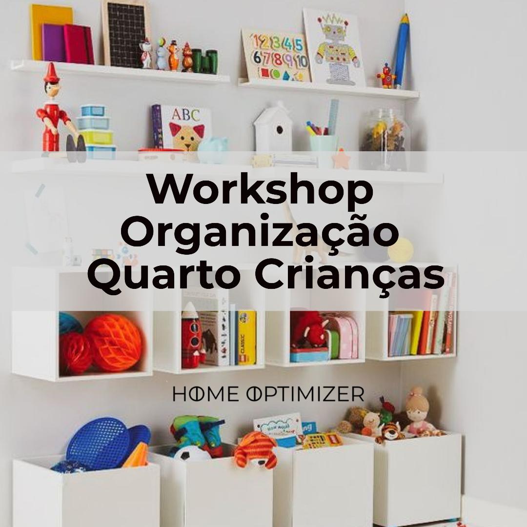 Workshop -  Organização Quarto de Crianças - 12 dezembro: Sábado