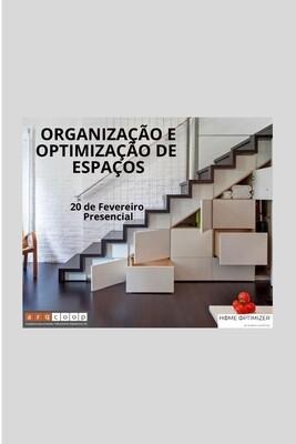 Organização e Optimização de Espaços - Presencial - 20 de Fevereiro