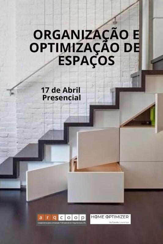 Organização e Optimização de Espaços - Presencial - 17 de abril