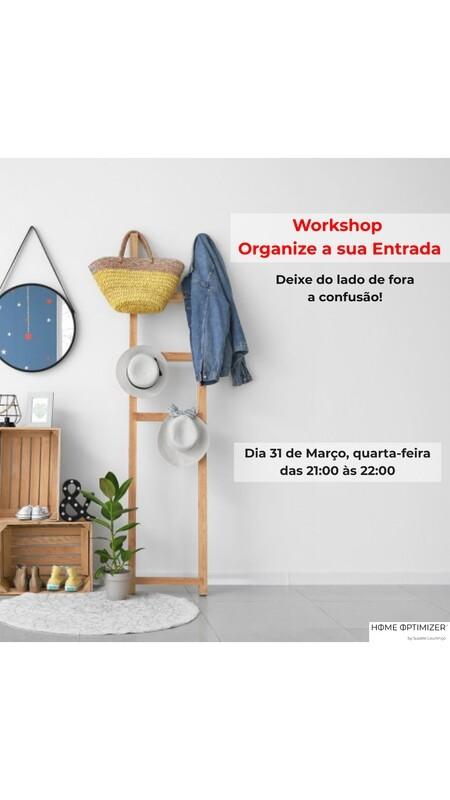 Organize a sua entrada e deixe do lado de fora a confusão! - Workshop - 31 de março 2021