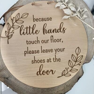 Little Hands Home Decor Sign
