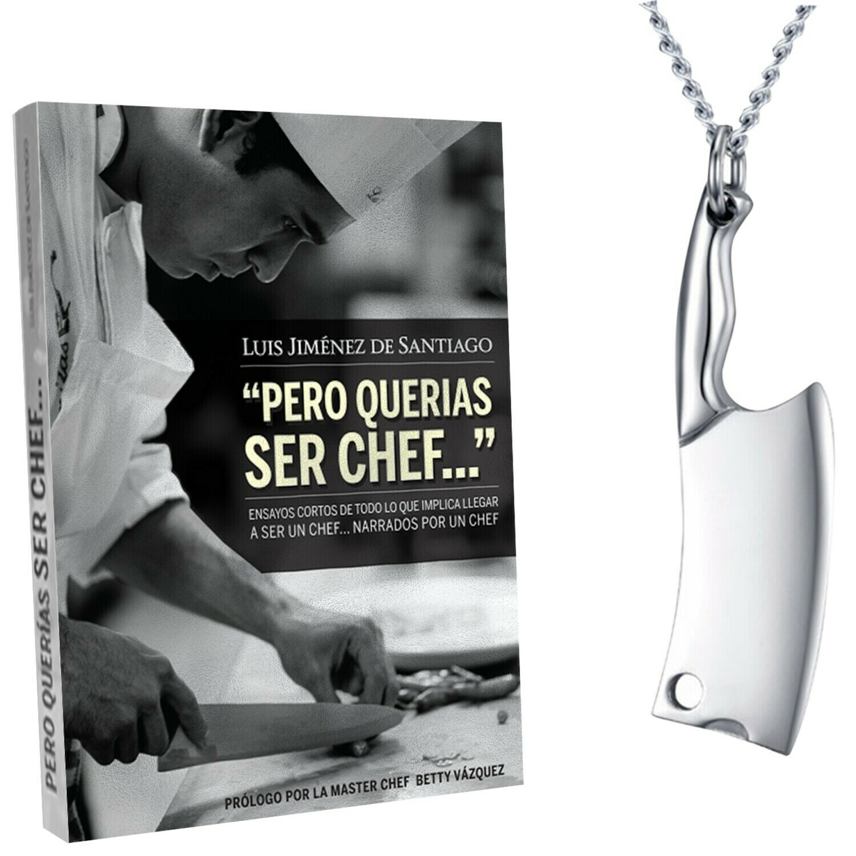 Libro Pero Querias Ser Chef Uno + Dije de cuchillo