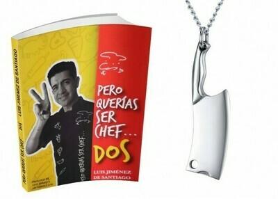 Libro Pero Querias Ser Chef DOS 2 + Dije de Cuchillo de Chef