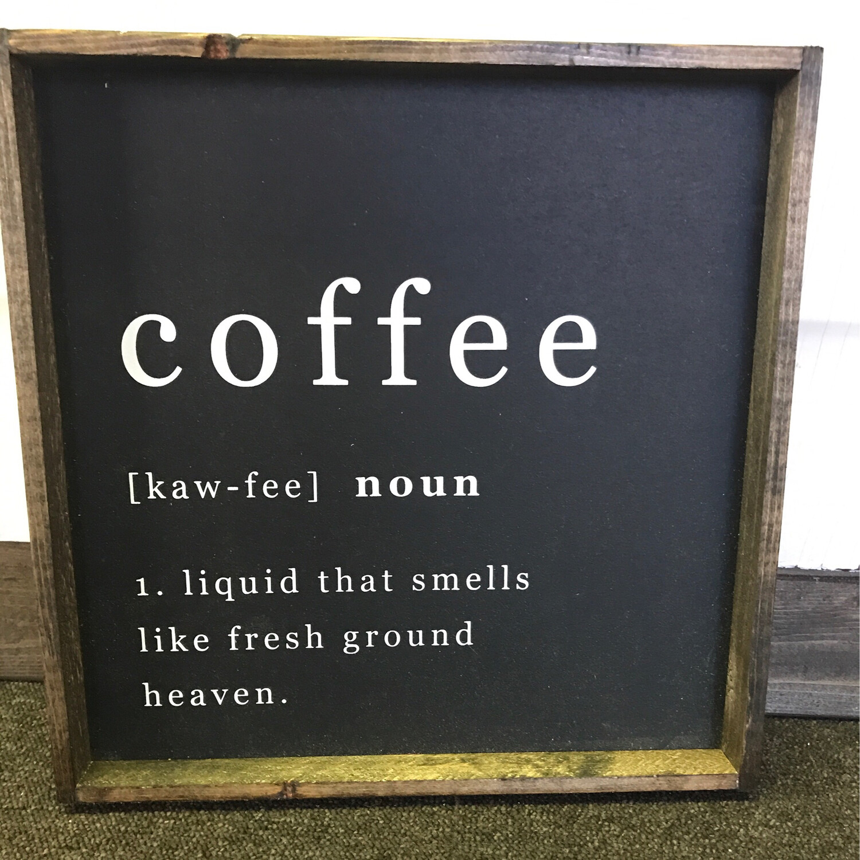 Coffee Noun Wood Sign