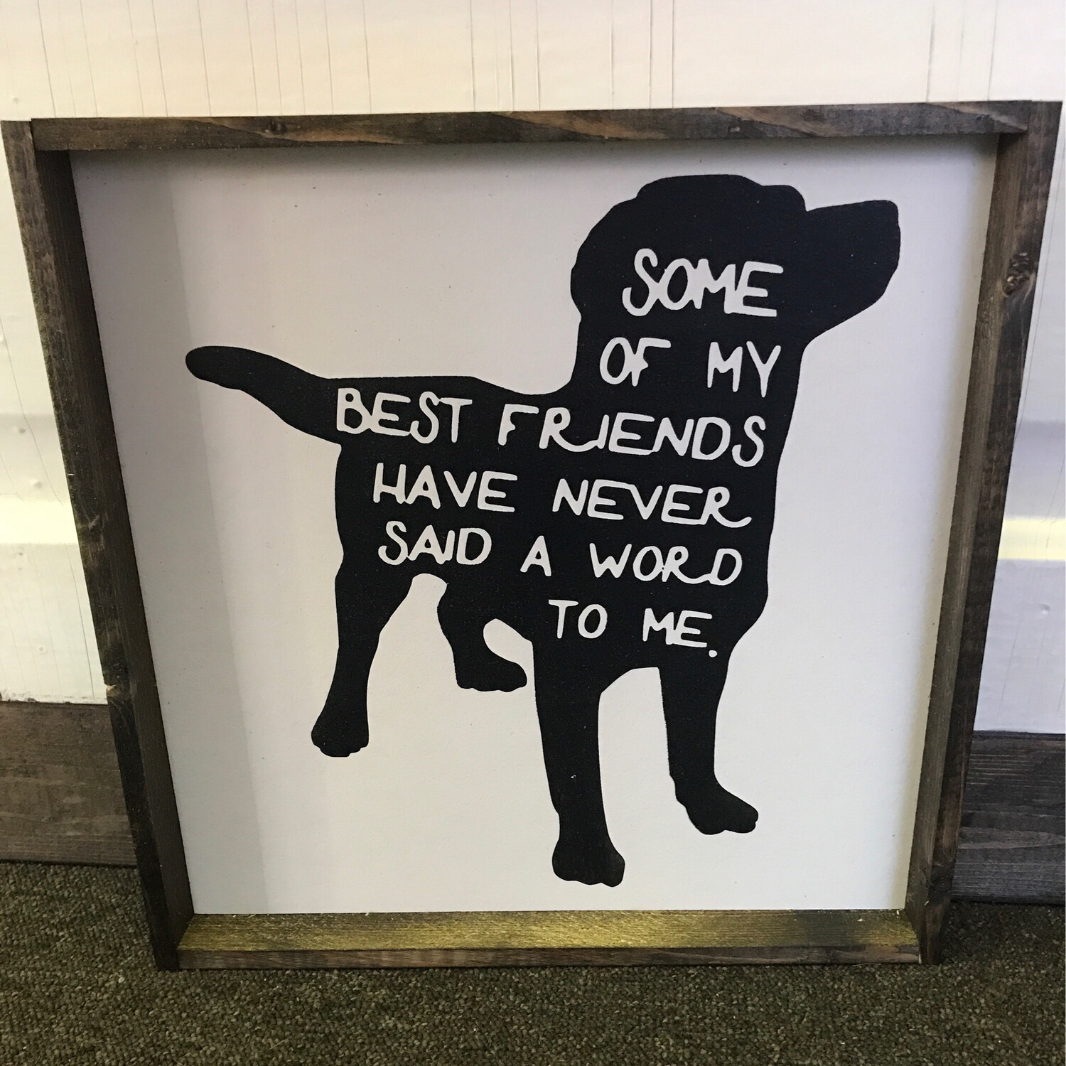 Some Best friends wood Sign