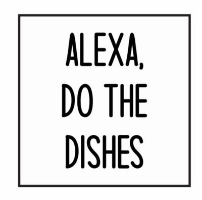 Alexa Dishes DIY SIgn