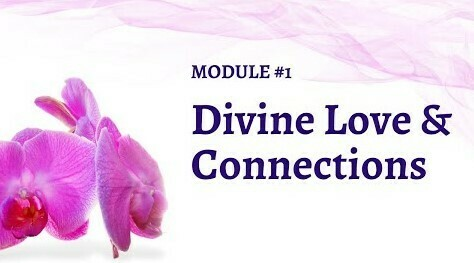 Module 1: Divine Love and Connections 1