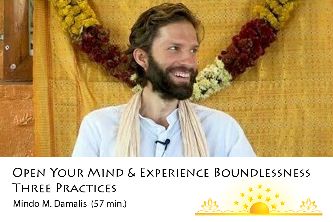 3 Practices that Help You to Open Your Mind and Experience Boundlessness