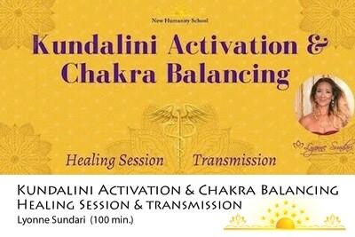 Kundalini Activation & Chakra Balancing | Healing Session & Transmission