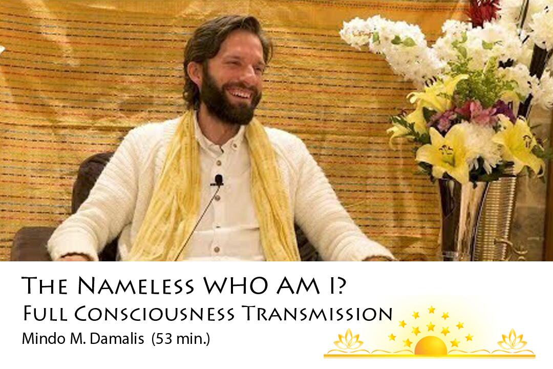 Nameless Who am I? Full Consciousness Transmission