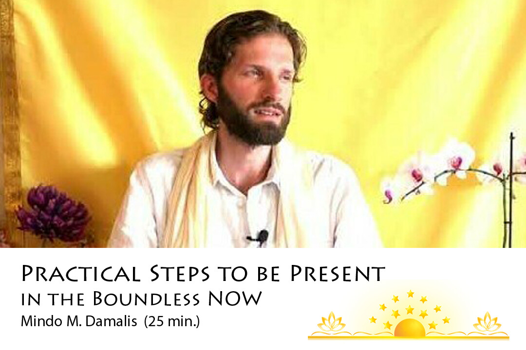 How to be Present and Open to the Boundless NOW?