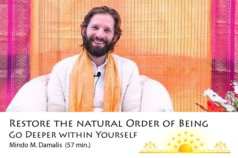 Restore the Natural Order of Being: Go Deeper Within Yourself