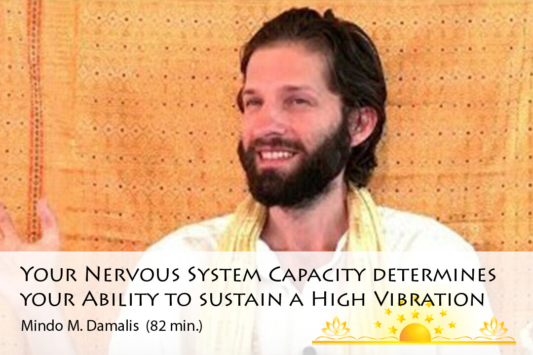 Your Nervous System Capacity Determines Your Ability to Sustain a High Vibration