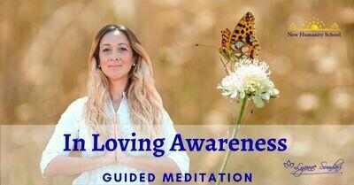 In Loving Awareness Guided Meditation