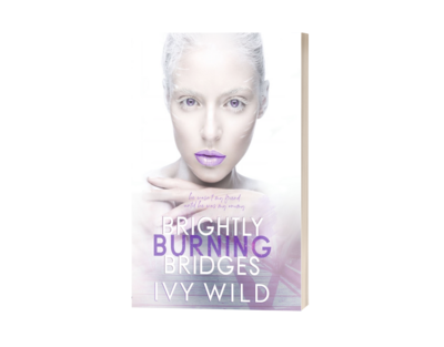Brightly Burning Bridges: Signed Special Edition Paperback