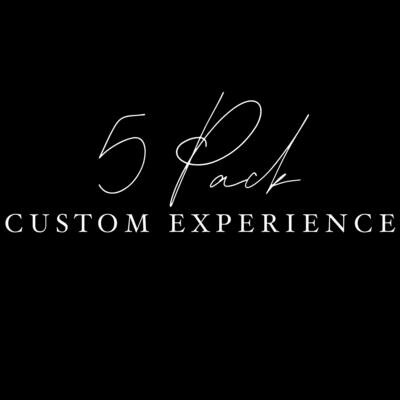 5 Pack Custom Experience **US SHIPPING INCLUDED