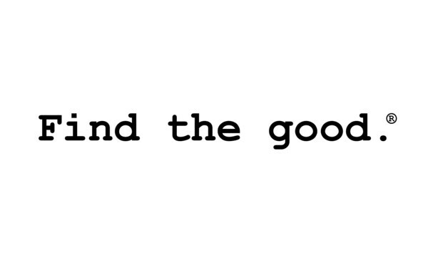 Find the good.®