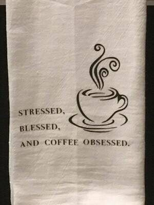 Tea towel-stressed blessed and coffee obsessed