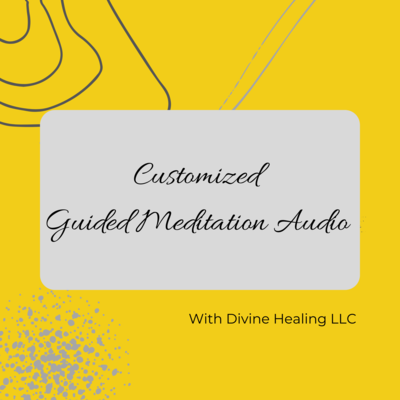 Customized Guided Meditation audio