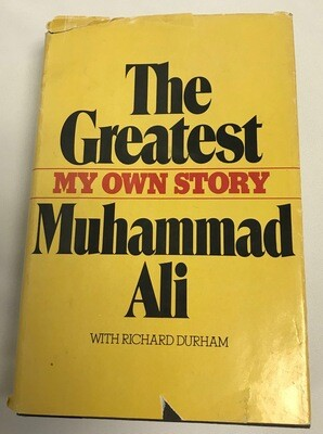 The Greatest: My Own Story  by Muhammad Ali