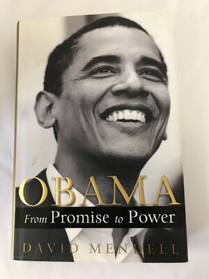 Obama: From Promise to Power by David Mendell