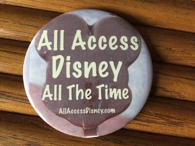 All Access Disney All The Time Button Pin