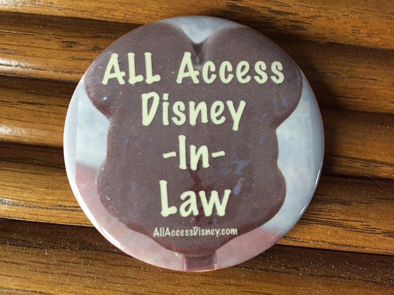 All Access Disney-In-Law Button Pins--Set of 2