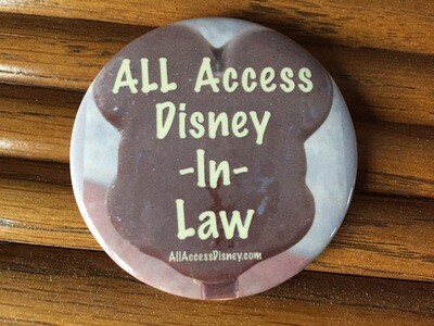 All Access Disney-In-Law Button Pins