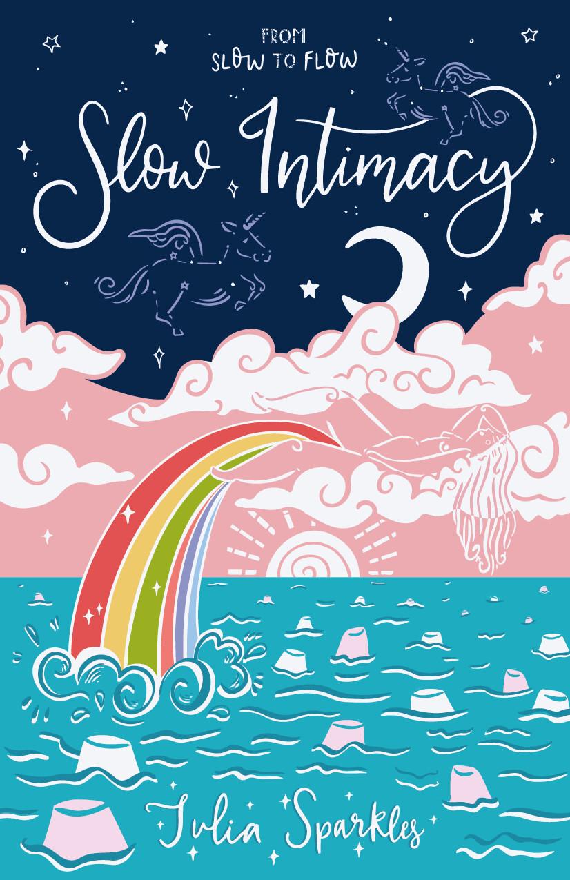 Slow Intimacy