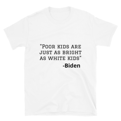 Poor Kids Are Just As Bright Tee