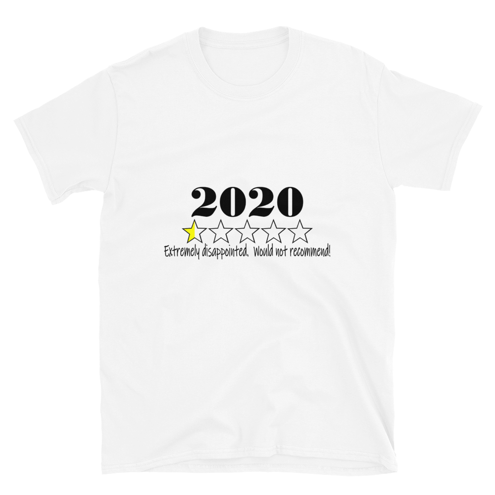 2020 Would Not Recommend Tee