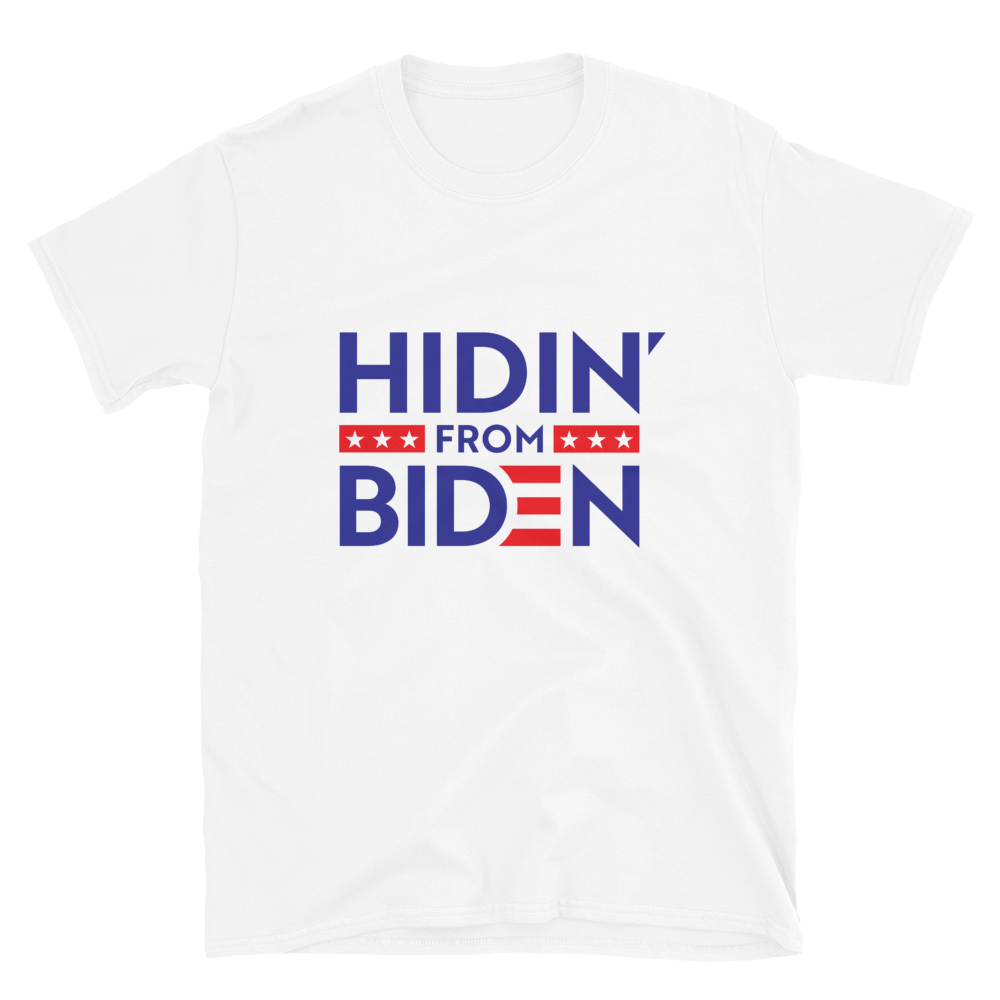 Hidin' From Biden Tee