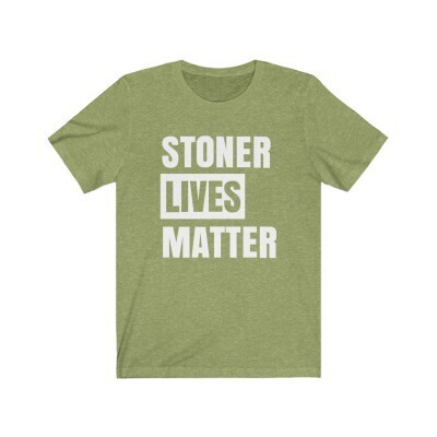 Stoner Lives Matter