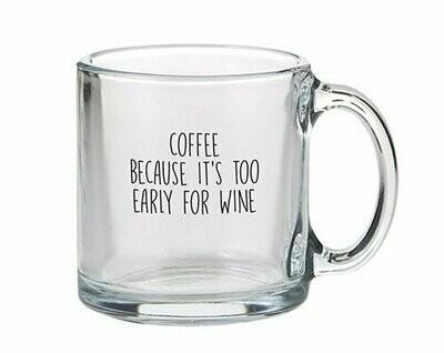 Coffee Because Glass Mug