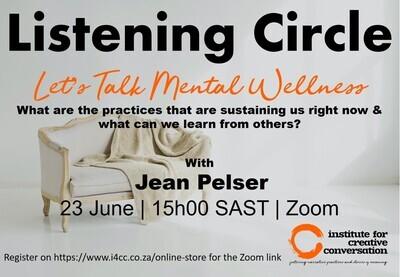 Listening Circle: Let's talk Mental Wellness