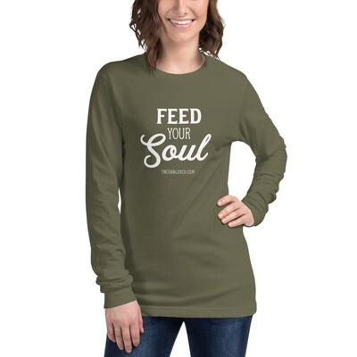 Feed Your Soul Unisex Long Sleeve Tee