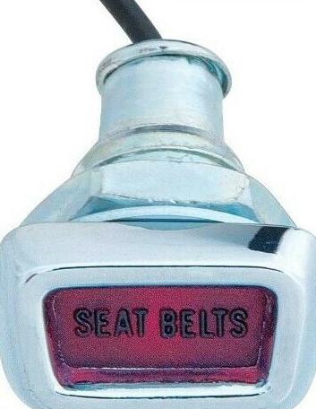 1968 + Newer Dash Mounted Seat Belt Warning Light