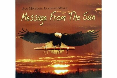 CD Message from the Sun - Jan Looking Wolf Reibach