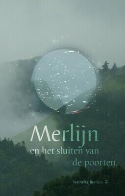 boek 'Merlijn en het sluiten van de poorten' - Veronika Reniers