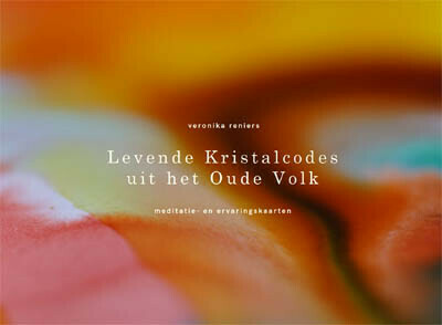 Levende Kristalcodes uit het Oude Volk - Veronika Reniers