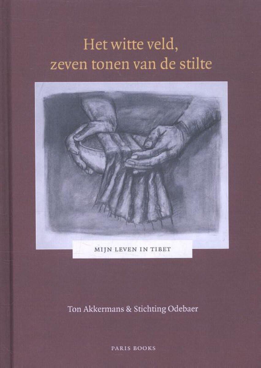 boek 'Het witte veld, de zeven tonen van de stilte' - Ton Akkermans